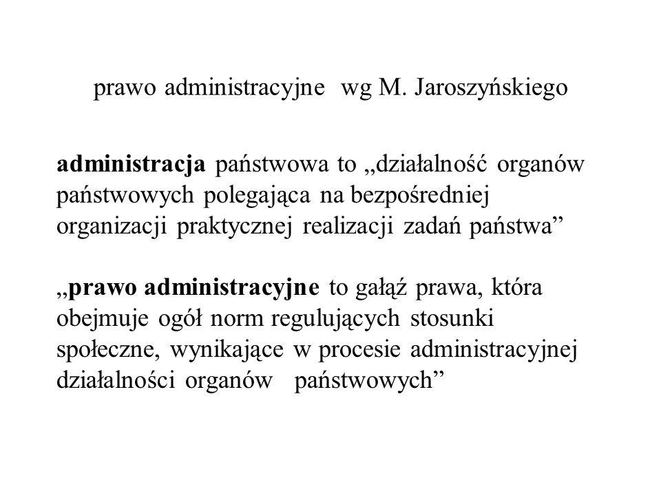 prawo administracyjne wg M. Jaroszyńskiego