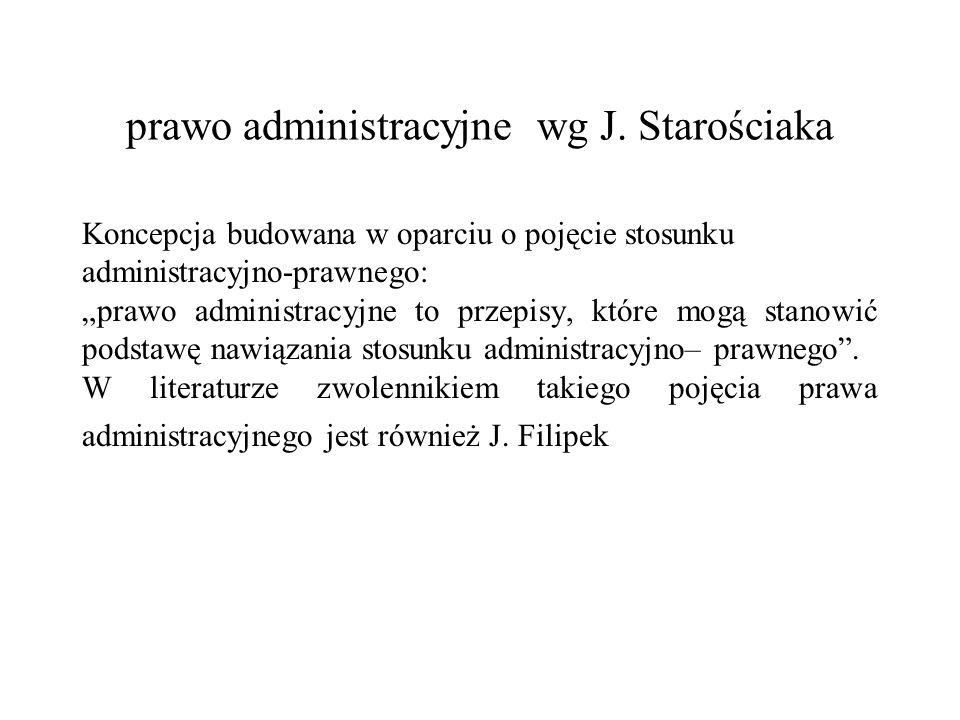 prawo administracyjne wg J. Starościaka