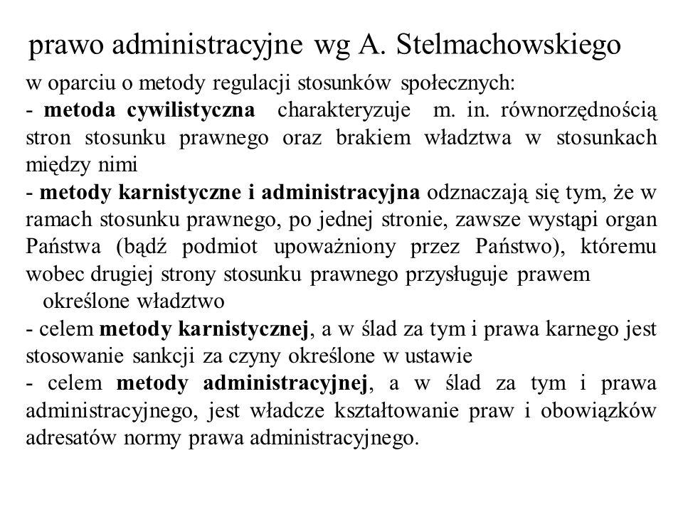 prawo administracyjne wg A. Stelmachowskiego