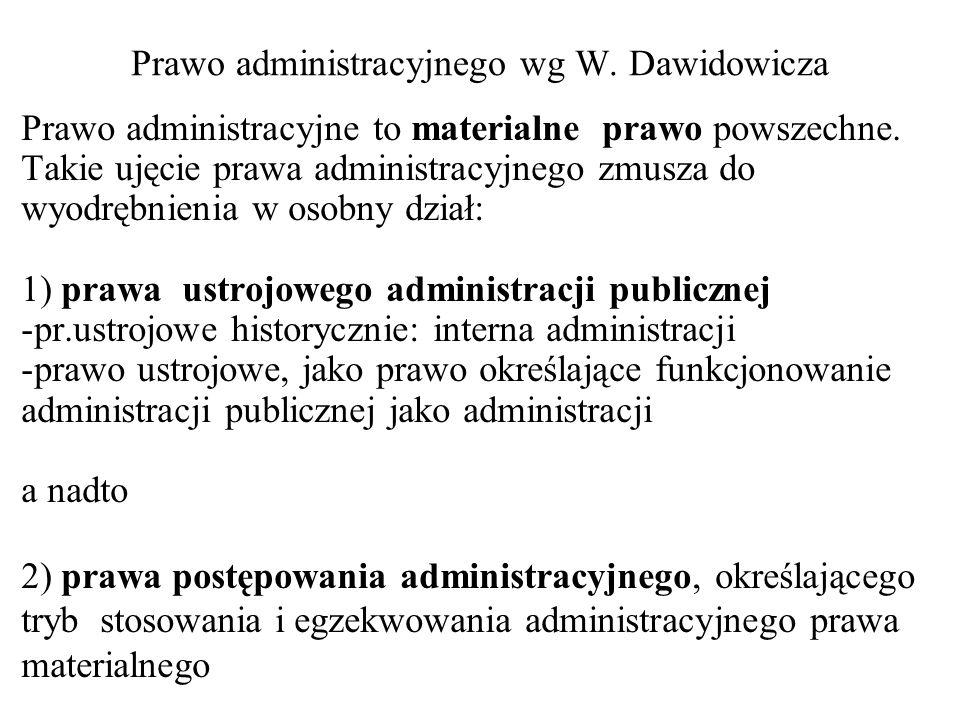 Prawo administracyjnego wg W. Dawidowicza