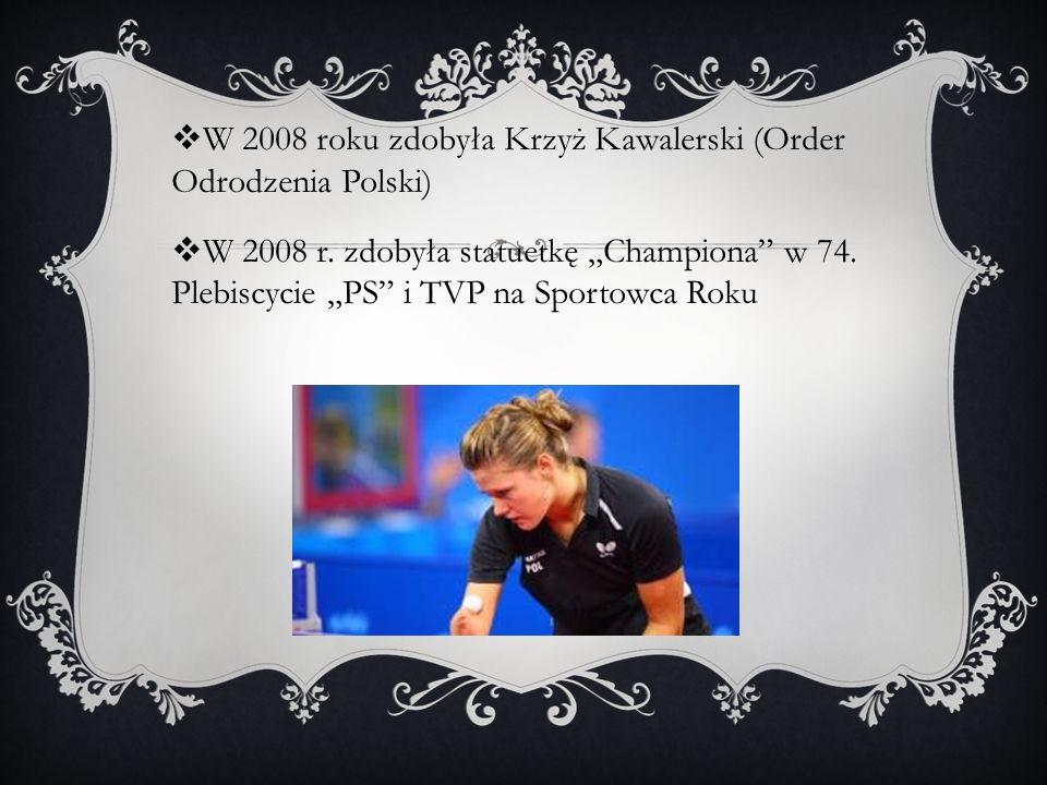 W 2008 roku zdobyła Krzyż Kawalerski (Order Odrodzenia Polski)