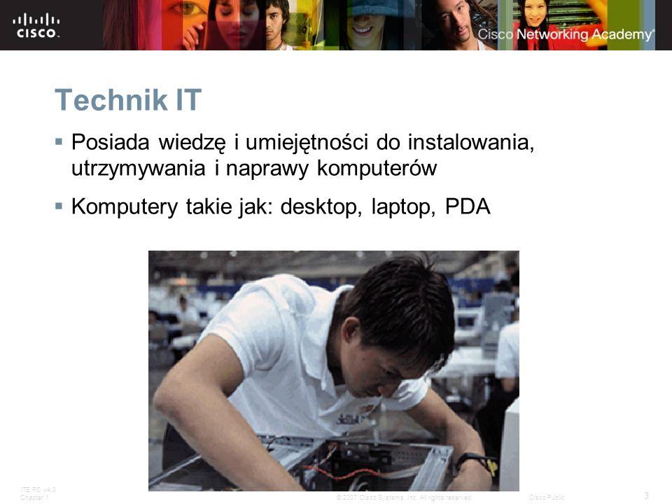 Technik IT Posiada wiedzę i umiejętności do instalowania, utrzymywania i naprawy komputerów. Komputery takie jak: desktop, laptop, PDA.