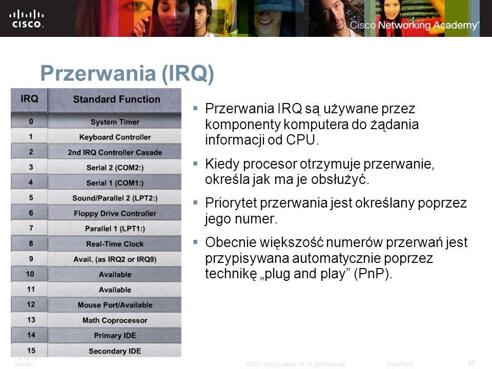 Przerwania (IRQ) Przerwania IRQ są używane przez komponenty komputera do żądania informacji od CPU.