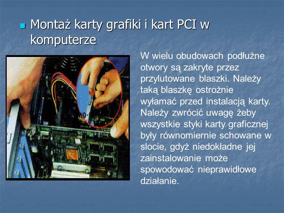 Montaż karty grafiki i kart PCI w komputerze