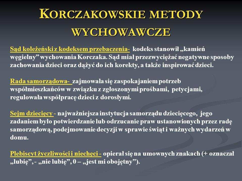 Korczakowskie metody wychowawcze