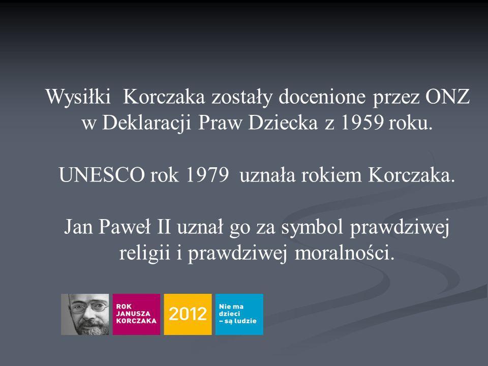 Wysiłki Korczaka zostały docenione przez ONZ w Deklaracji Praw Dziecka z 1959 roku.
