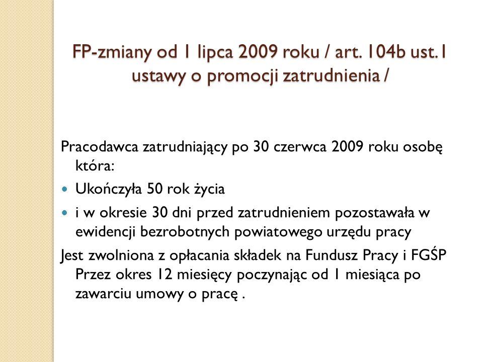 FP-zmiany od 1 lipca 2009 roku / art. 104b ust