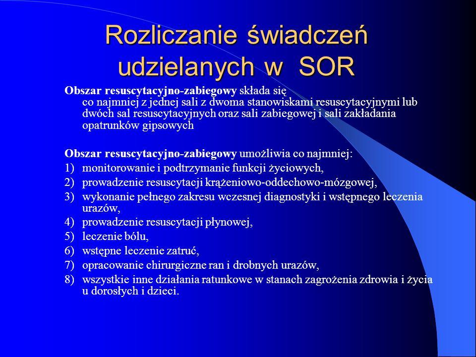 Rozliczanie świadczeń udzielanych w SOR