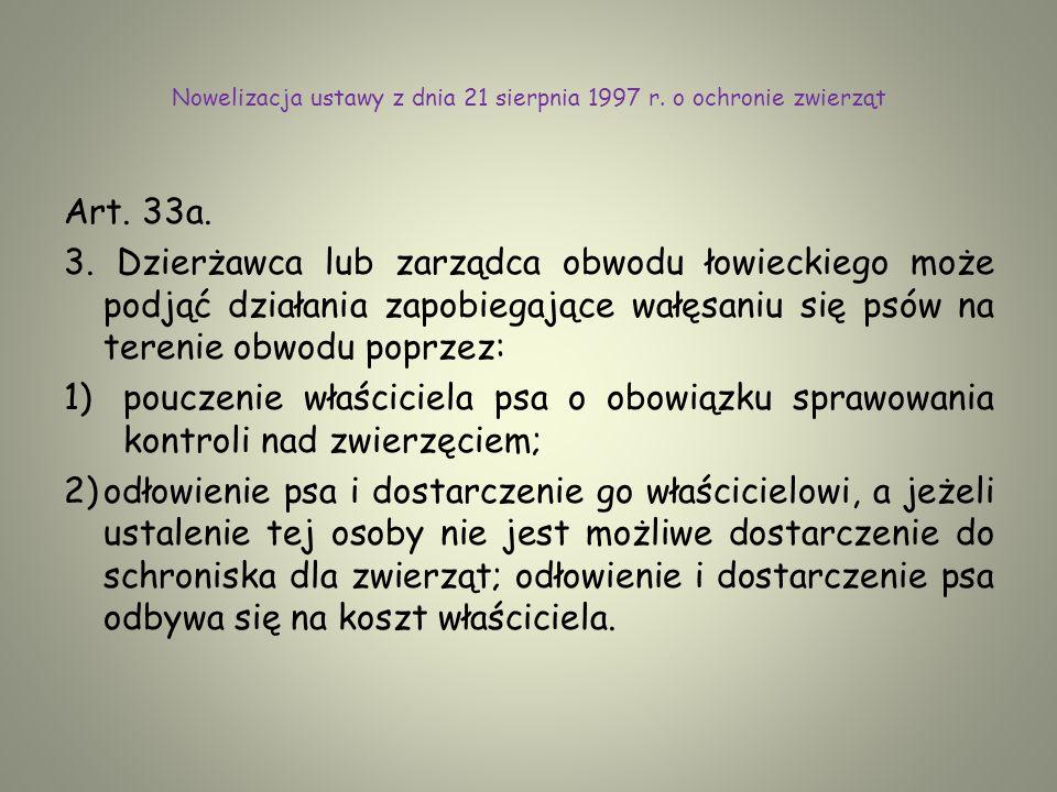 Nowelizacja ustawy z dnia 21 sierpnia 1997 r. o ochronie zwierząt
