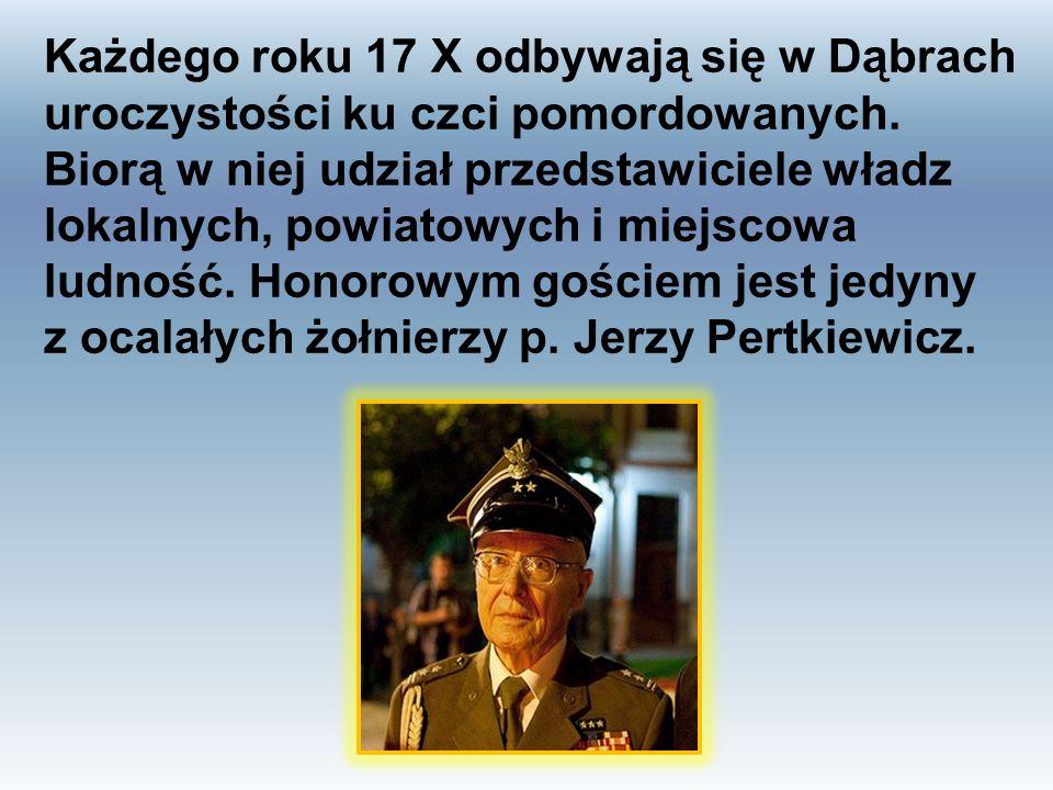 Każdego roku 17 X odbywają się w Dąbrach