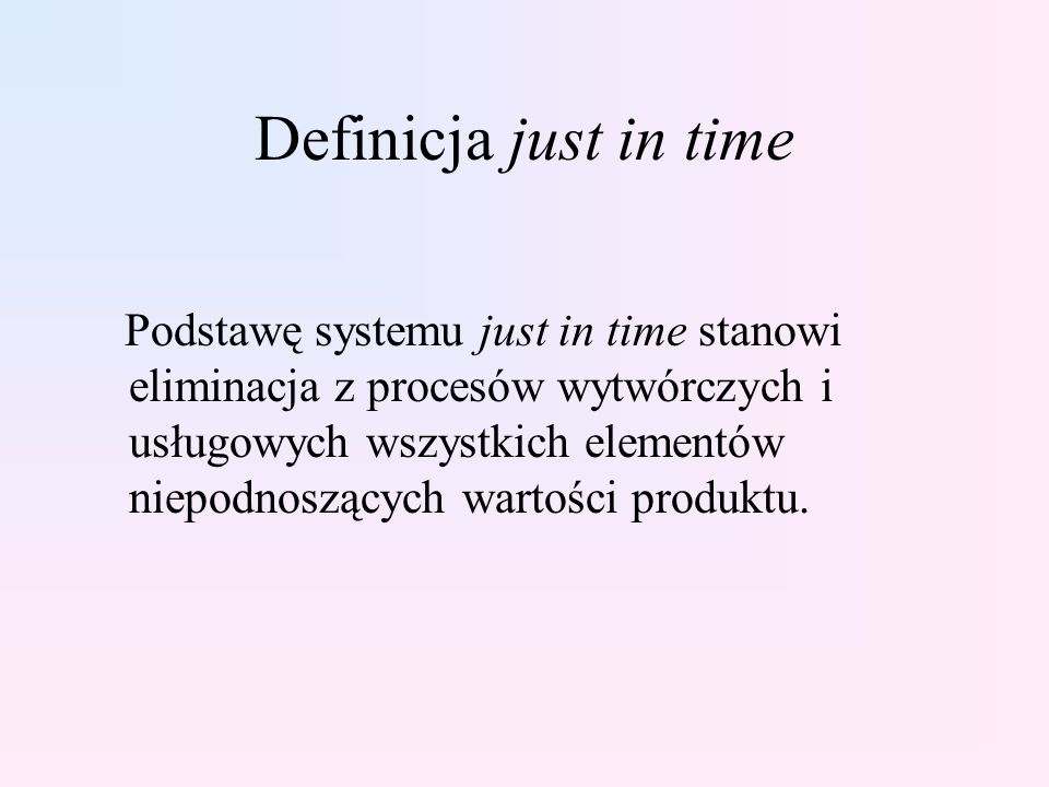Definicja just in time