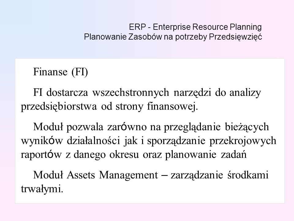 Moduł Assets Management – zarządzanie środkami trwałymi.