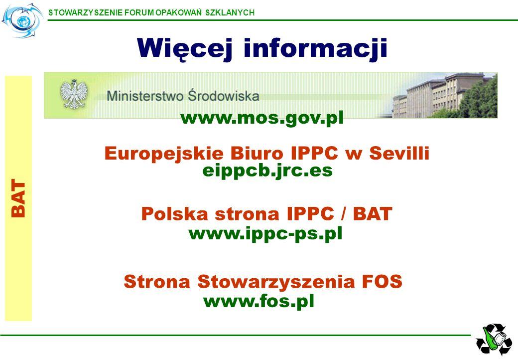 Więcej informacji www.mos.gov.pl Europejskie Biuro IPPC w Sevilli