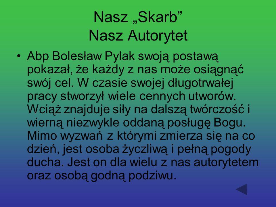 "Nasz ""Skarb Nasz Autorytet"