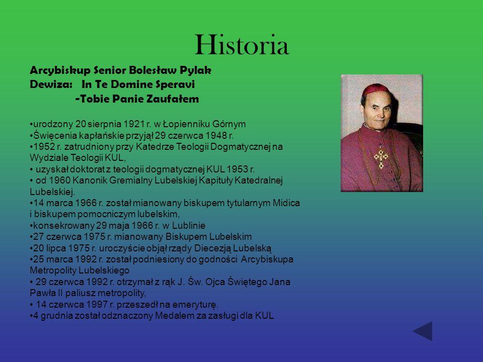Historia Arcybiskup Senior Bolesław Pylak Dewiza: In Te Domine Speravi