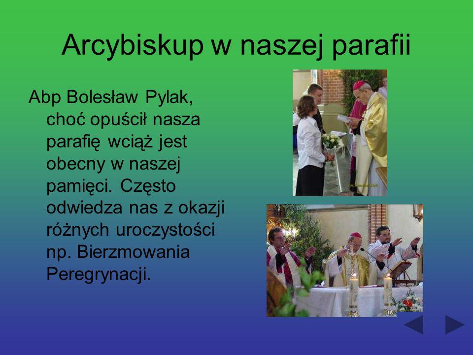 Arcybiskup w naszej parafii