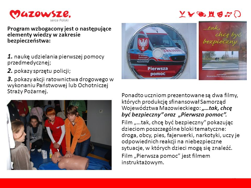 1. naukę udzielania pierwszej pomocy przedmedycznej;
