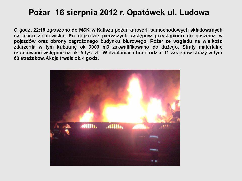 Pożar 16 sierpnia 2012 r. Opatówek ul. Ludowa