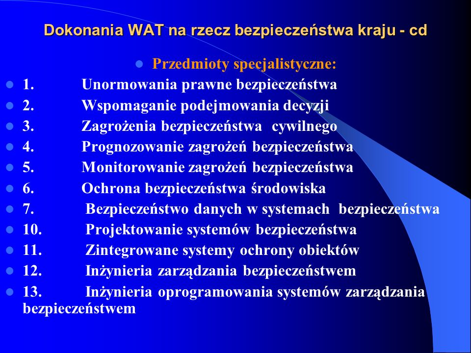 Dokonania WAT na rzecz bezpieczeństwa kraju - cd