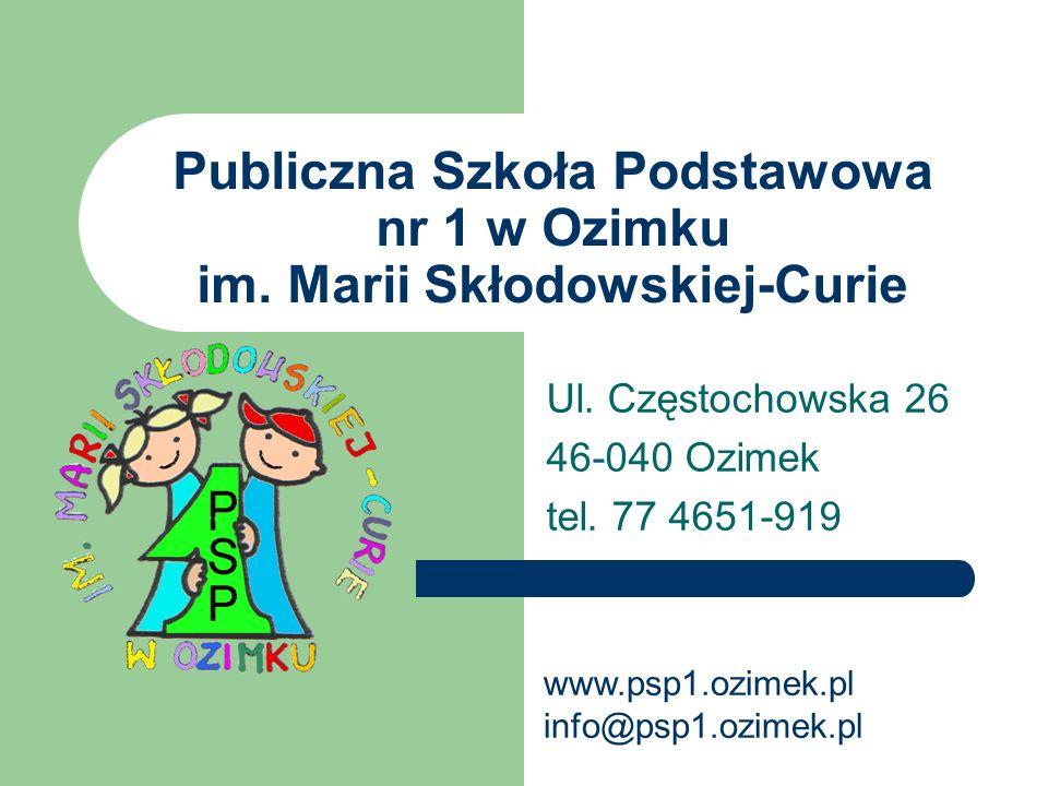 Publiczna Szkoła Podstawowa nr 1 w Ozimku im. Marii Skłodowskiej-Curie