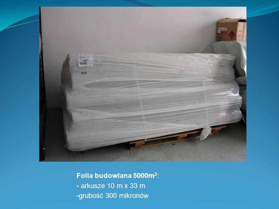 Folia budowlana 5000m2: - arkusze 10 m x 33 m -grubość 300 mikronów
