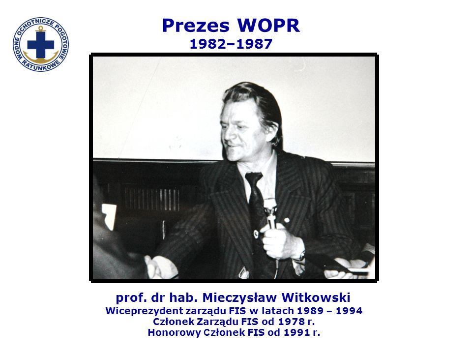 Prezes WOPR 1982–1987 prof. dr hab. Mieczysław Witkowski