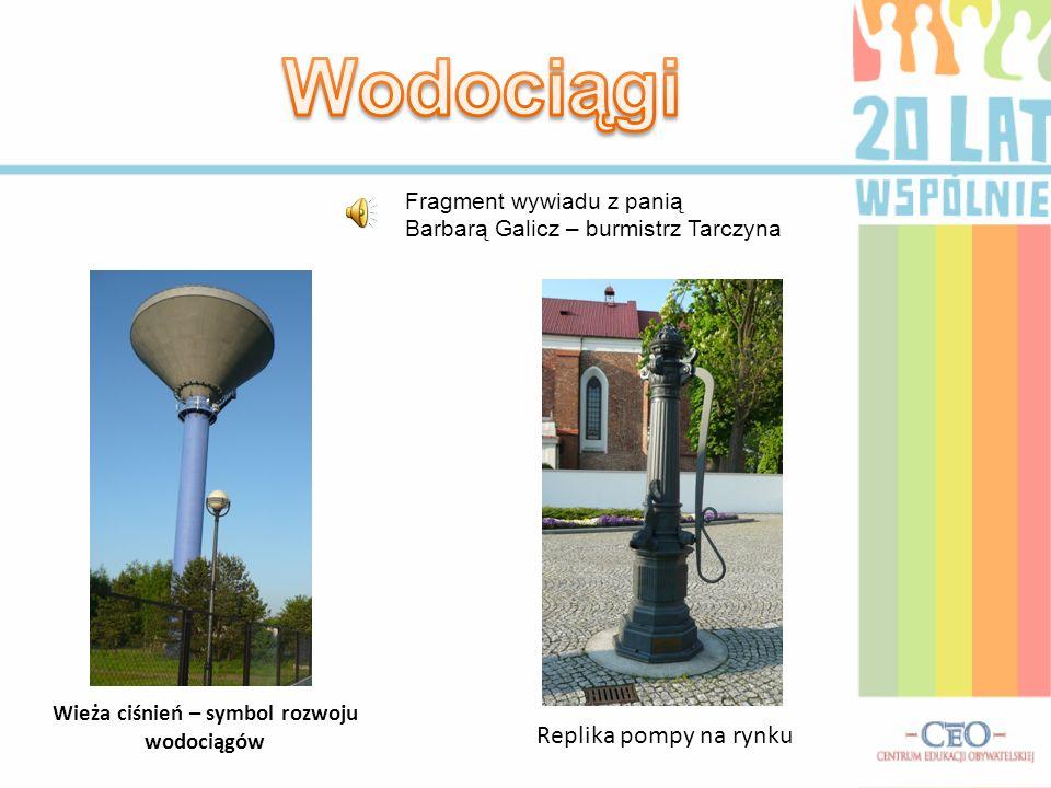 Wieża ciśnień – symbol rozwoju wodociągów