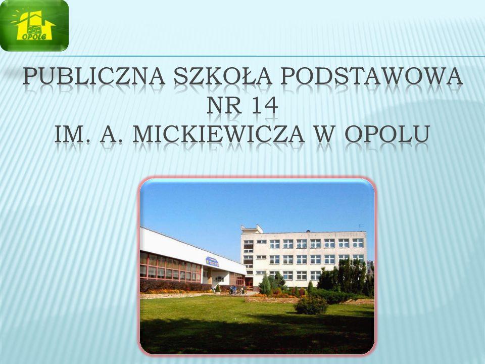 Publiczna Szkoła Podstawowa Nr 14 im. A. Mickiewicza w Opolu