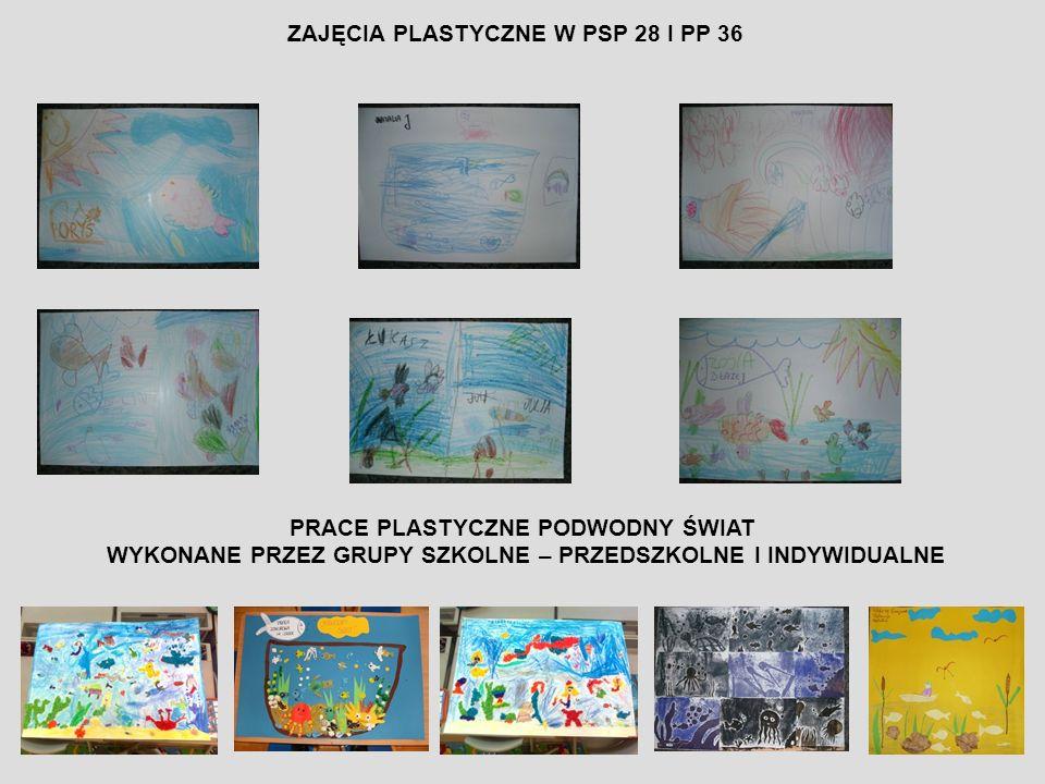 ZAJĘCIA PLASTYCZNE W PSP 28 I PP 36