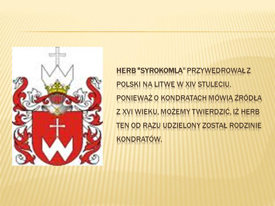 Herb Syrokomla przywędrował z Polski na Litwę w XIV stuleciu