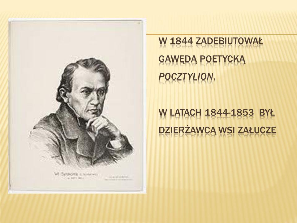 W 1844 zadebiutował gawędą poetycką Pocztylion