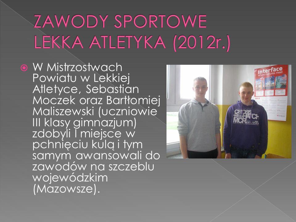 ZAWODY SPORTOWE LEKKA ATLETYKA (2012r.)