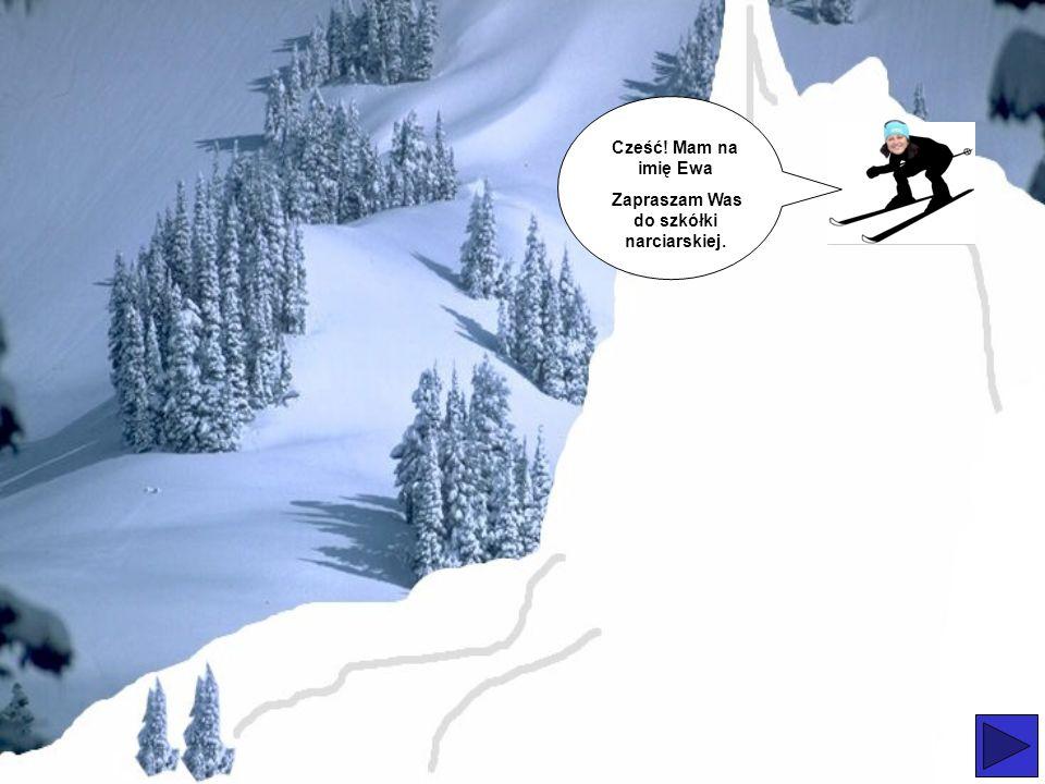 Zapraszam Was do szkółki narciarskiej.