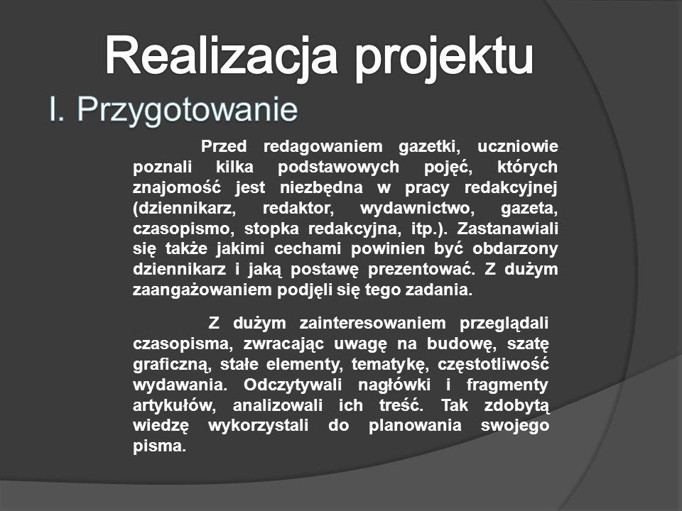 Realizacja projektu I. Przygotowanie