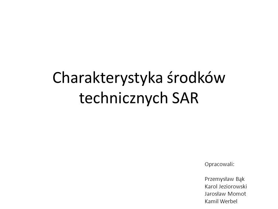 Charakterystyka środków technicznych SAR
