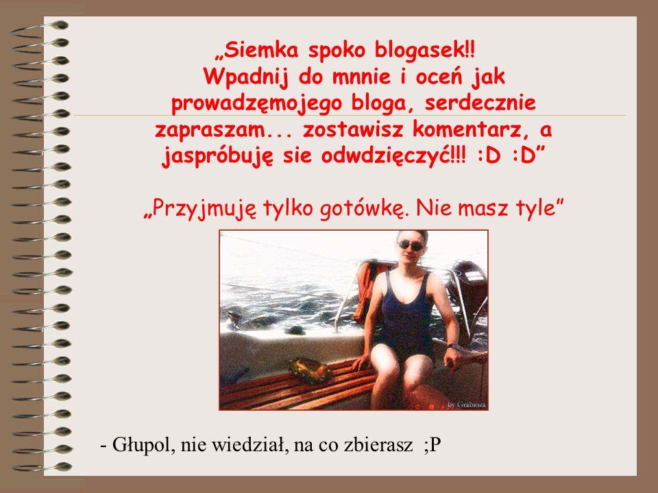 """Siemka spoko blogasek"