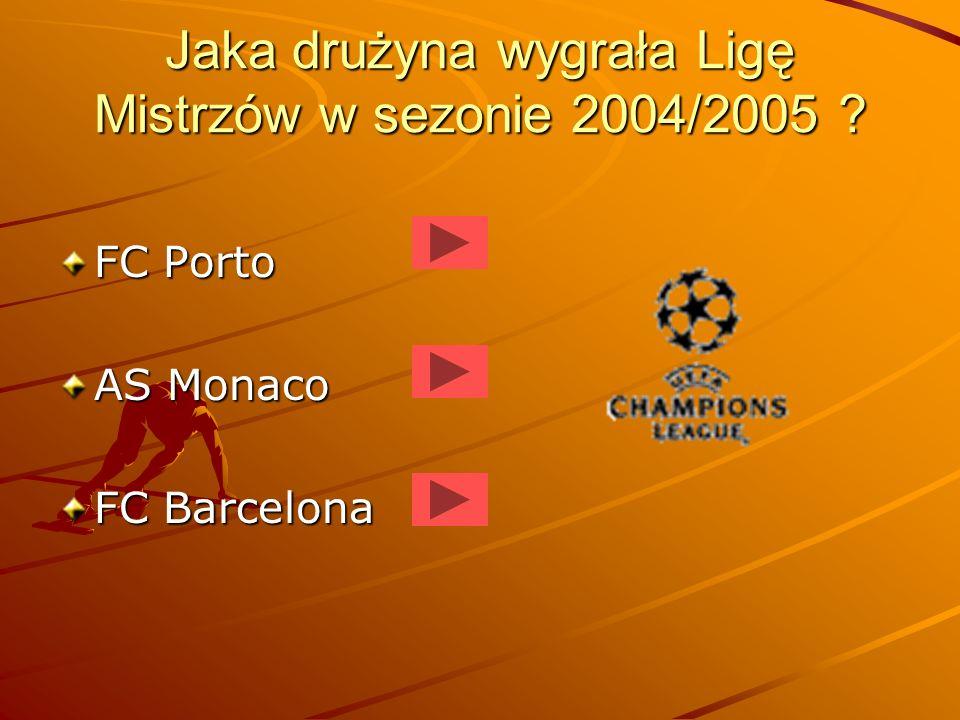 Jaka drużyna wygrała Ligę Mistrzów w sezonie 2004/2005