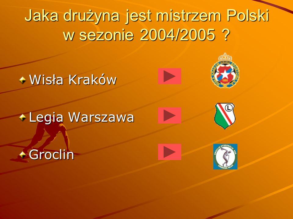 Jaka drużyna jest mistrzem Polski w sezonie 2004/2005
