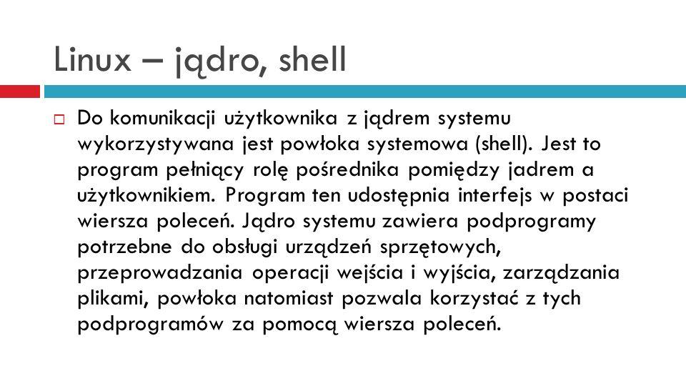Linux – jądro, shell