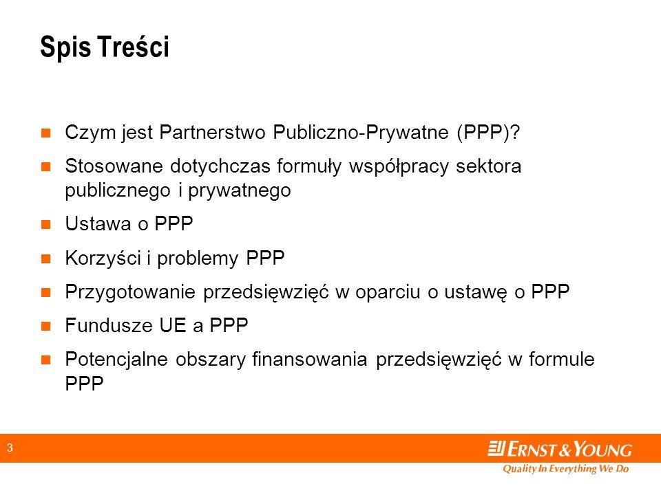 Spis Treści Czym jest Partnerstwo Publiczno-Prywatne (PPP)