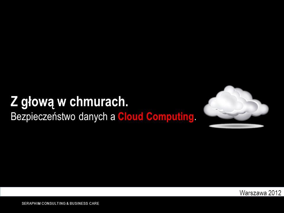 Z głową w chmurach. Bezpieczeństwo danych a Cloud Computing.