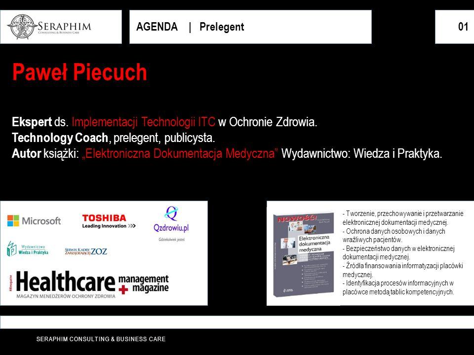 AGENDA | Prelegent 01. Paweł Piecuch. Ekspert ds. Implementacji Technologii ITC w Ochronie Zdrowia.