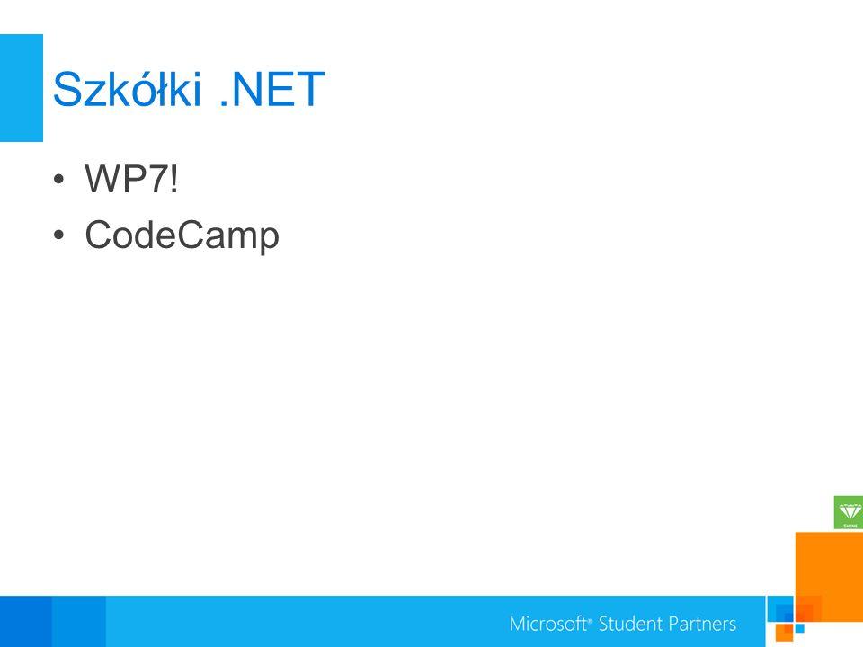 Szkółki .NET WP7! CodeCamp
