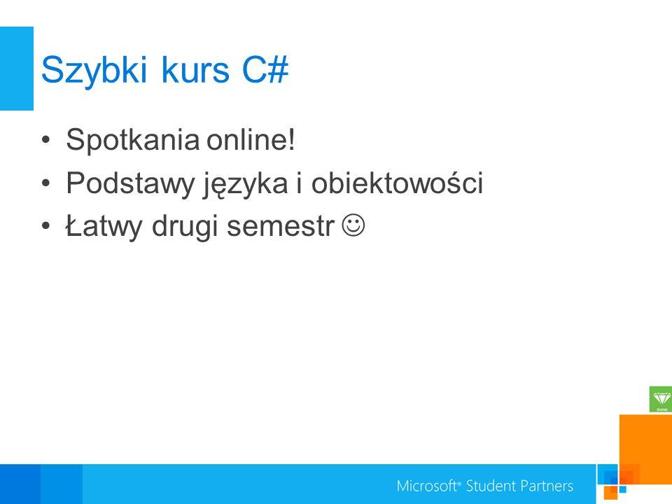 Szybki kurs C# Spotkania online! Podstawy języka i obiektowości
