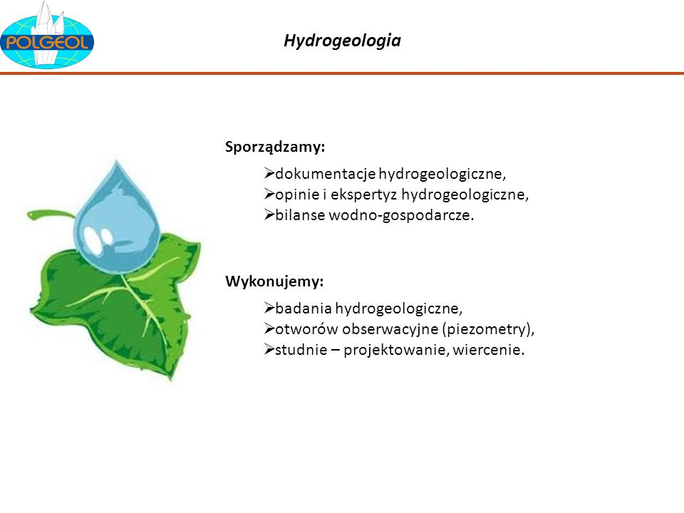 Hydrogeologia Sporządzamy: dokumentacje hydrogeologiczne,