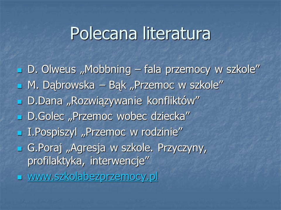 """Polecana literatura D. Olweus """"Mobbning – fala przemocy w szkole"""