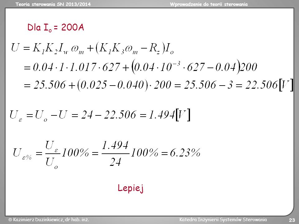 Dla Io = 200A Lepiej