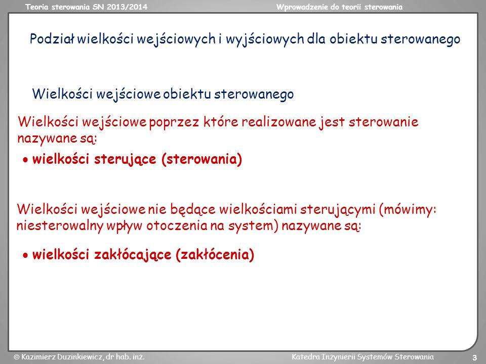 Podział wielkości wejściowych i wyjściowych dla obiektu sterowanego