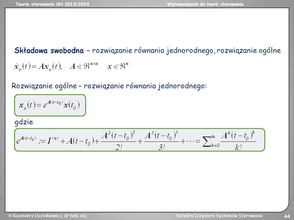 Składowa swobodna – rozwiązanie równania jednorodnego, rozwiązanie ogólne
