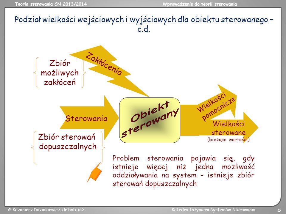 Podział wielkości wejściowych i wyjściowych dla obiektu sterowanego – c.d.